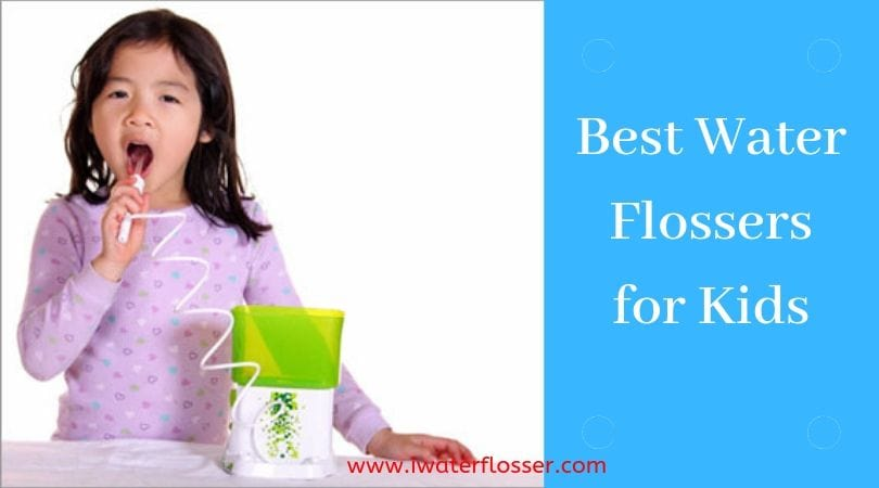 Best Water Flossers for Kids